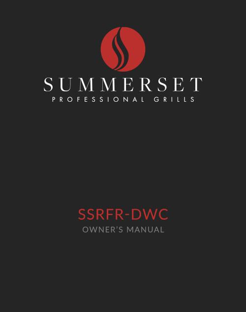 Summerset SSRFR-DWC Manual