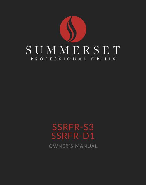 Summerset SSRFR-S3 & SSRFR-D1 Manual
